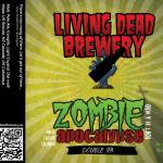 Zombie Apocalypse [Double IPA]